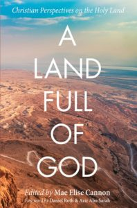 A Land Full of God | Churches for Middle East Peace