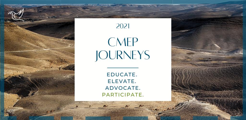CMEP Journeys: Elevate. Educate. Advocate. Participate.